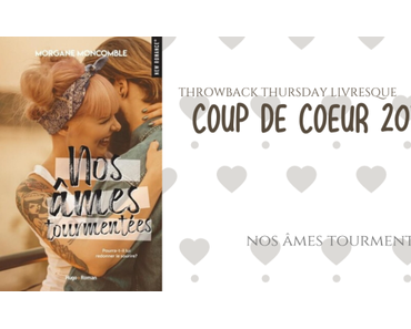 Throwback Thursday Livresque #96 : Coup de coeur 2019
