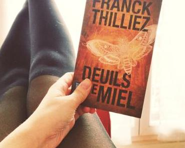 Deuils de miel – Franck Thilliez