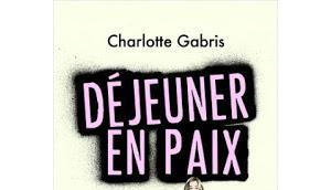 Déjeuner paix Charlotte Gabris