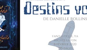 Destins volés (Nos passés imparfaits Danielle Rollins