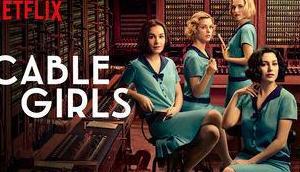 [Série]Las Chicas Cable (saison partie
