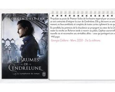 Les Brumes de Cendrelune #2 – La symphonie du temps – Georgia Caldera