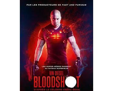 BLOODSHOT : LA REVIEW DU FILM GARANTIE 100% SANS POISSON D'AVRIL