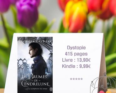 Les Brumes de Cendrelune #2 – La symphonie du temps » Georgia Caldera