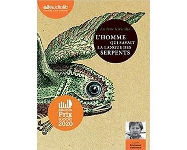 L'homme qui savait la langue des serpent lu par Emmanuel Dekoninck #PrixAudiolib2020