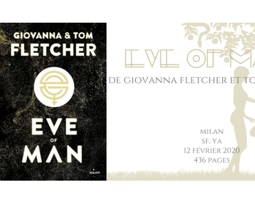 Eve of man #1 • Giovanna Fletcher et Tom Fletcher