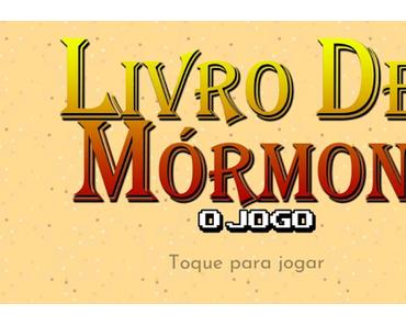 Télécharger Gratuit Livro de Mórmon: O Jogo APK MOD (Astuce)