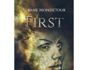 First - Albane Mondétour