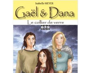 Gaël & Dana, Tome 4 : Le collier de verre