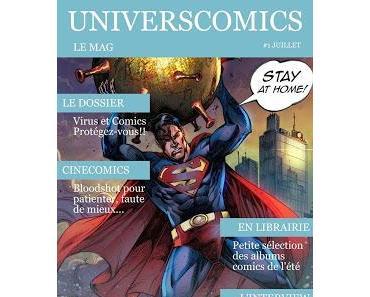 UNIVERSCOMICS LE MAG #1 JUILLET 2020