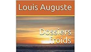 Dossiers froids enquête d'Isidore Lune