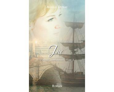 Passions Londoniennes, tome 2 : Jay de Aurélie Depraz