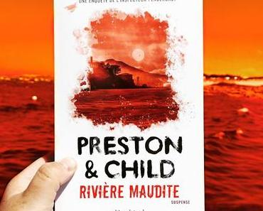 Rivière maudite - Preston & Child