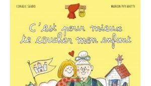"""""""C'est pour mieux coucher enfant"""" Coralie Saudo Marion Piffaretti"""