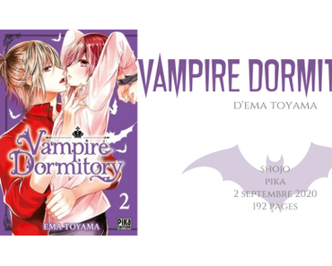 Vampire dormitory #2 • Ema Toyama