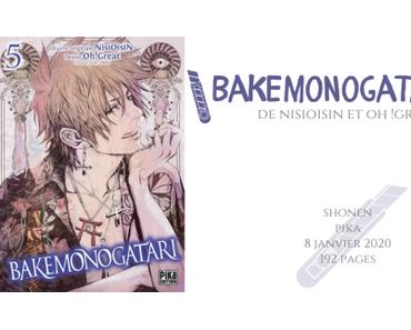 Bakemonogatari #5 • NisiOisiN et Oh !Great
