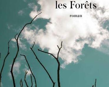 Sandrine Collette – Et toujours les Forêts ****