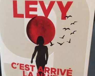 C'est arrivé la nuit de Marc Lévy aux éditions Robert Laffont