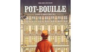Pot-Bouille Cédric Simon Éric Stalner (d'après roman d'Émile Zola)