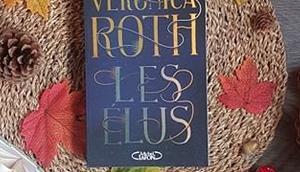 Élus, tome Veronica Roth