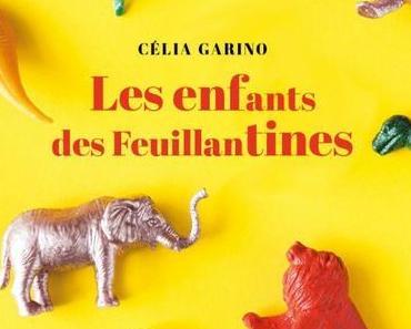 Célia Garino – Les Enfants des Feuillantines ****