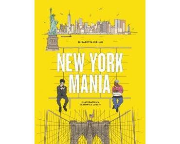 """""""New York mania"""" d'Elisabetta Cirillo e Monica Lovati"""