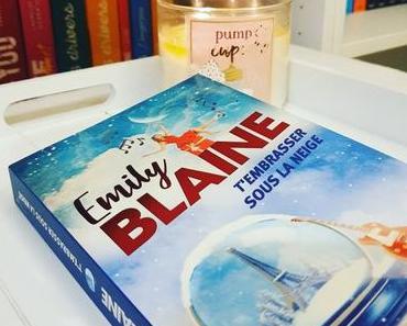 T'embrasser sous la neige | Emily Blaine