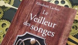 veilleur songes d'Elisabeth Larbre chez Fauves Editions