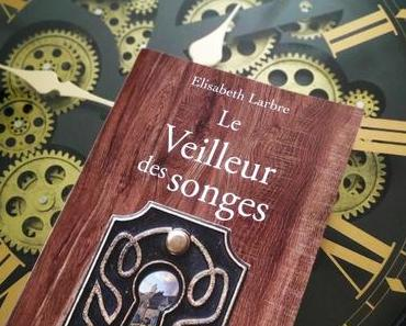 Le veilleur des songes d'Elisabeth Larbre chez Fauves Editions