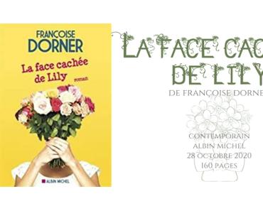 La face cachée de Lily • Françoise Dorner