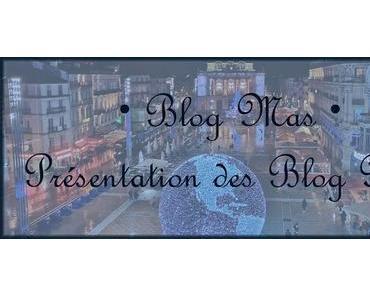 [Blog Mas #1]Présentation des Blog Mas