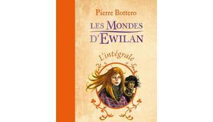 Mondes d'Ewilan, tome L'oeil d'Otolep Pierre Bottero