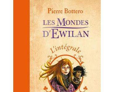 Les Mondes d'Ewilan, tome 2 : L'oeil d'Otolep - Pierre Bottero