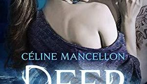 'Deep Water' Céline Mancellon