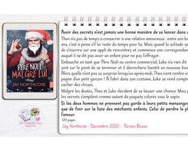 Père Noël malgré lui – Jay Northcote