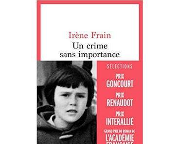 Un crime sans importance d'Irène Frain