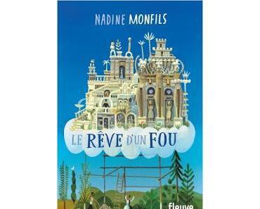 Le rêve d'un fou de Nadine Monfils