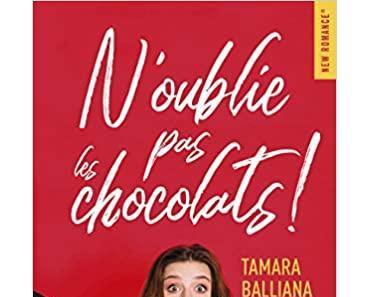 'N'oublie pas les chocolats' de Tamara Balliana