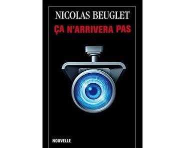 Ebook Gratuit du Jour – Ça n'arrivera pas de Nicolas Beuglet