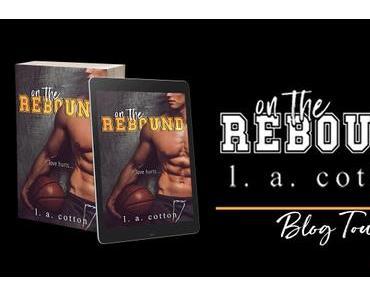 On The Rebound – L.A. Cotton (Lecture en VO)