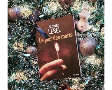 Le jour des morts de Nicolas Lebel