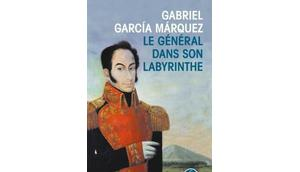 général dans labyrinthe Gabriel Garcia Marquez