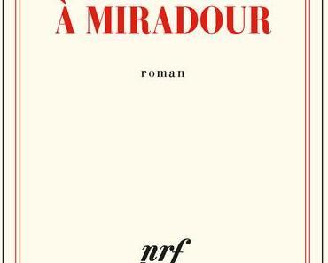 Un été à Miradour