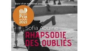Rhapsodie oubliés Sofia Aouine Ariane Ascaride
