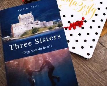 Three sisters – Le gardien des lochs tome 1 d'Amélie Divil