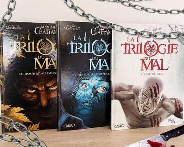 La trilogie du mal, Tome 1 à 3 – Michel Montheillet / Maxime Chattam