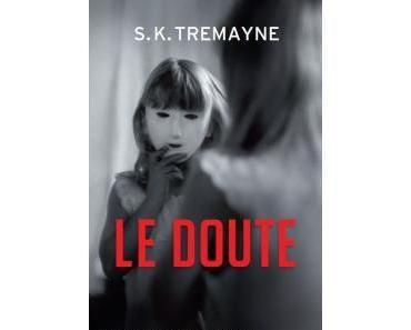 Le doute de S.K Tremayne ✒️✒️✒️
