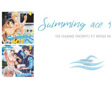Swimming ace #4 et #5 • Hajime Inoryuu et Renji Hoshi