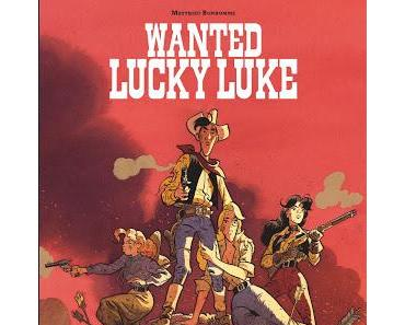 LE PODCAST LE BULLEUR PRESENTE : WANTED LUCKY LUKE