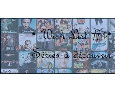 [Wish-List #4]Séries à découvrir
